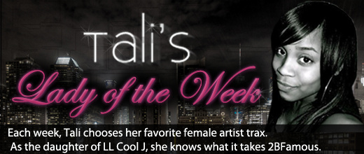 Tali's Lady of the Week
