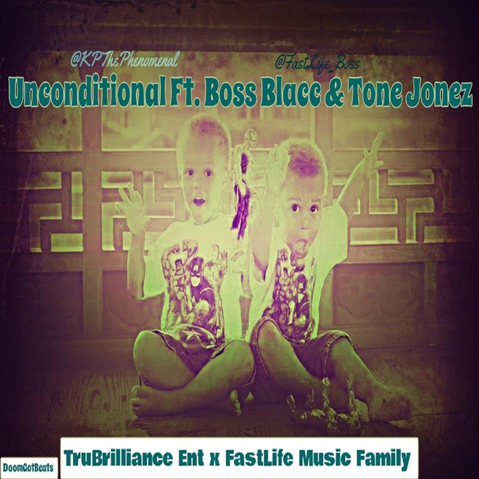 Unconditional by Katrell The Phenomenal ft. Boss Blacc, Beat/Hook by Tone Jonez
