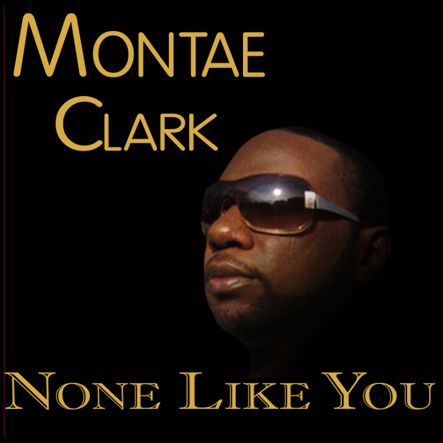 None Like You by Montae Clark feat. Damion Orlando
